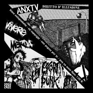 "ANXTV - Diritto D'Illusione / Vivere Merda - Escort Punk (split 12"")"